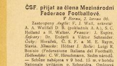 ČSF přijat za člena Mezinárodní Federace Footbalové (1906)
